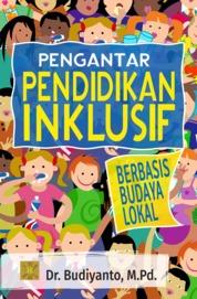 Cover Pengantar Pendidikan Inklusif oleh Dr. Budiyanto, M.Pd.