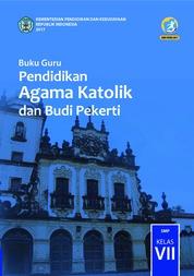 Cover Buku Guru - Pendidikan Agama Katolik dan Budi Pekerti oleh Lorensius Atrik Wibawa