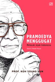 Pramoedya Menggugat, Melacak Jejak Indonesia (Cover Baru) by Koh Young Hun Cover