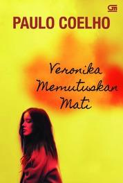 Cover Veronika Memutuskan Mati (Veronika Decides to Die) oleh Paulo Coelho