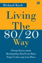 Living The 80/20 Way by Richard Koch Cover