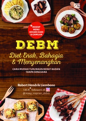 DEBM: Diet Enak, Bahagia, dan Menyenangkan by Robert Hendrik Liembono Cover
