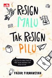 Resign Malu, Tak Resign Pilu by FAZAR FIRMANSYAH Cover
