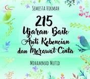 Semesta Hikmah: 215 Ujaran Baik Anti Kebencian dan Merawat Cinta by Mohammad Mufid Cover
