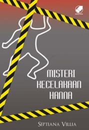 Cover Misteri Kecelakaan Hanna oleh Septiana Villia