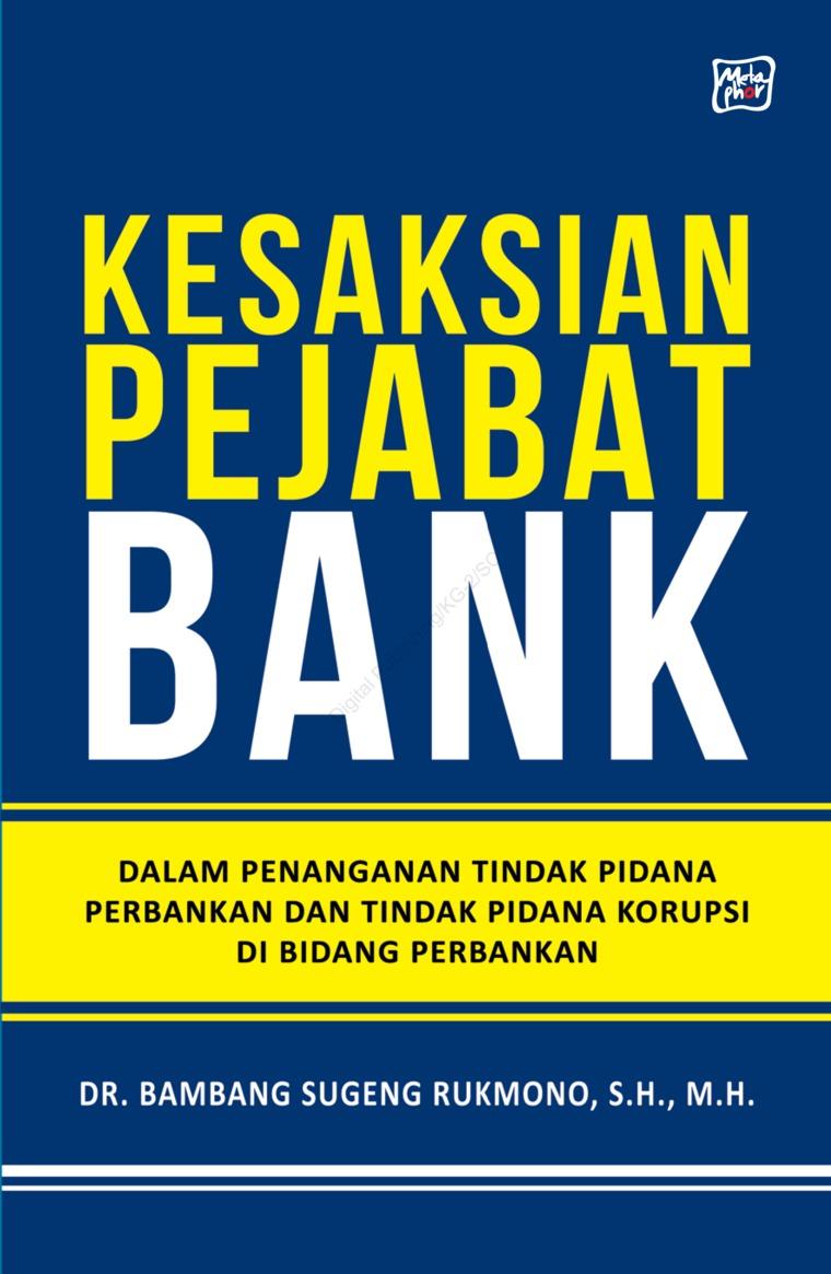 Buku Digital Kesaksian Pejabat Bank oleh Dr. Bambang Sugeng Rukmono, S.H., M.H.