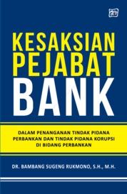 Kesaksian Pejabat Bank by Dr. Bambang Sugeng Rukmono, S.H., M.H. Cover