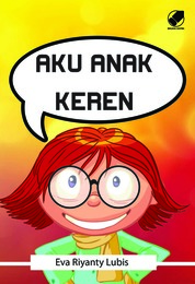 Cover Aku Anak Keren oleh Eva Riyanty Lubis