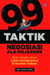 Cover 99 Taktik Negosiasi Ala Miliarder oleh Sri Masiang