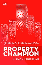 PROPERTY CHAMPION by Darmadi Darmawangsa & F. Rach Suherman Cover