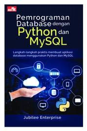 Pemrograman Database dengan Python dan MySQL by Jubilee Enterprise Cover