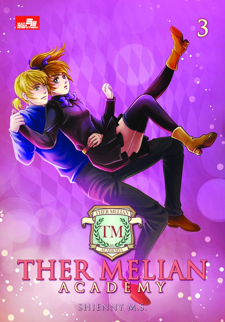 Ther Melian Academy 3 by Shienny M.S Digital Book
