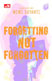 Cover CITYLITE: Forgetting not Forgotten oleh Wiwi Suyanti