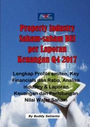 Cover Industri Property Saham-saham BEI per Laporan Keuangan tahunan yang berakhir 31 Desember 2017 oleh Buddy Setianto