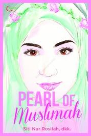 Pearl of Muslimah by Siti Nur Rosifah, dkk. Cover