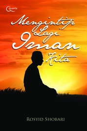 Cover Mengintip Lagi Iman Kita oleh Rosyid Shobari
