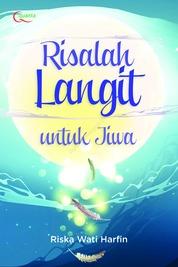 Cover Risalah Langit untuk Jiwa oleh Riska Wati Harfin