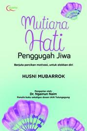 Cover Mutiara Hati Penggugah Jiwa oleh Husni Mubarrok