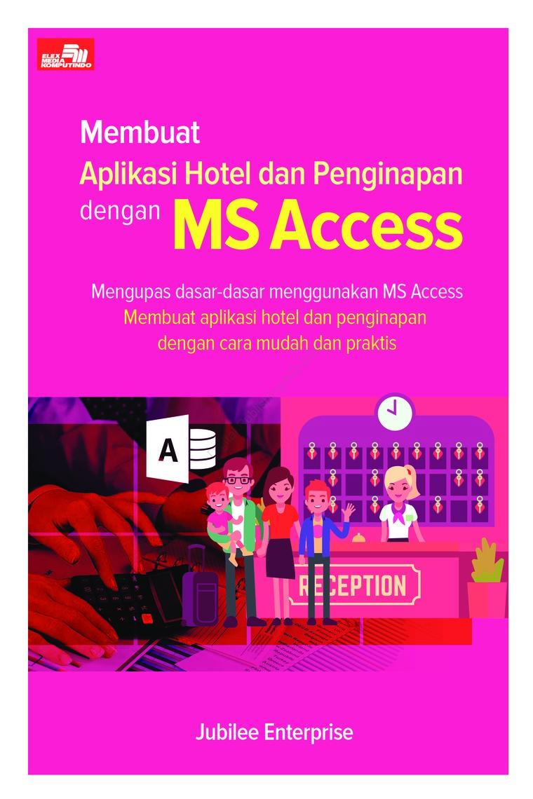Aplikasi Software Hotel Bisa Custom Daftar Harga Terlengkap Indonesia Qlast Antrian V4 Unlimited Aktivasi Registrasi Sampai 12 Jenis Pelayanan Buku Digital Membuat Dan Penginapan Dengan Ms Access Oleh Jubilee Enterprise