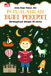 Cover Petualangan Budi Pekerti oleh Wulan Mulya Pratiwi, dkk