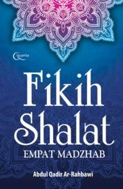 Cover Fikih Shalat Empat Madzhab oleh Kasimun