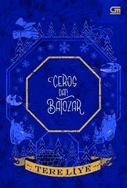 Ceros dan Batozar by Tere Liye Cover