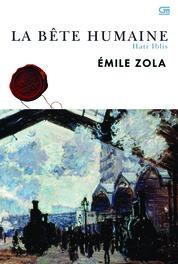 Cover Hati Iblis (La Bete) oleh Emile Zola
