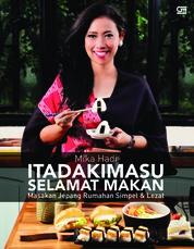 Itadakimasu : Selamat Makan by Mika Hadi Cover