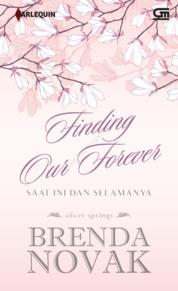 Cover Harlequin: Saat Ini dan Selamanya (Finding Our Forever) oleh Brenda Novak