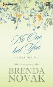 Cover Harlequin: Hanya Dirimu (No One but You) oleh Brenda Novak