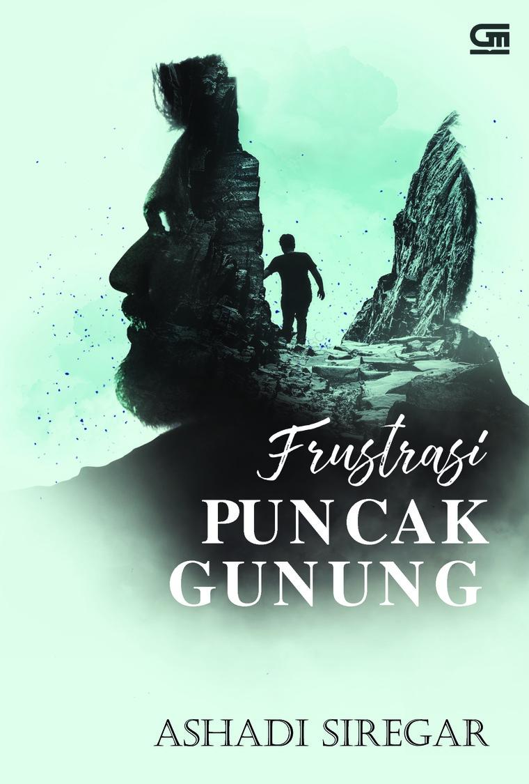 Frustrasi Puncak Gunung by Ashadi Siregar Digital Book