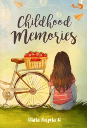Childhood Memories by Dhita Puspita N Cover