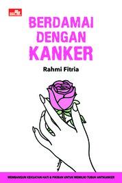 Cover Berdamai dengan Kanker oleh Rahmi Fitria