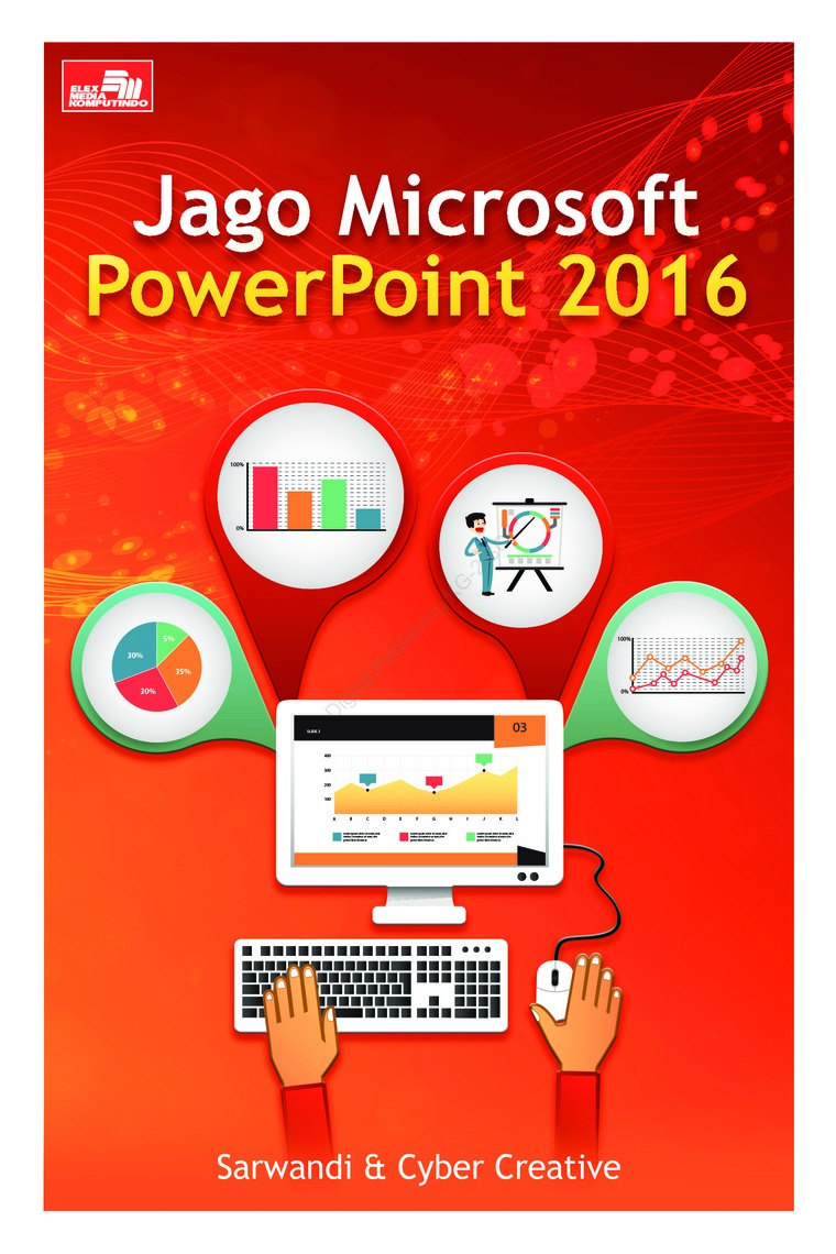 jago microsoft powerpoint 2016 book by sarwandi cyber creative
