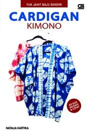 Yuk Jahit Baju Sendiri - Cardigan Kimono by Natalia Kartika Cover