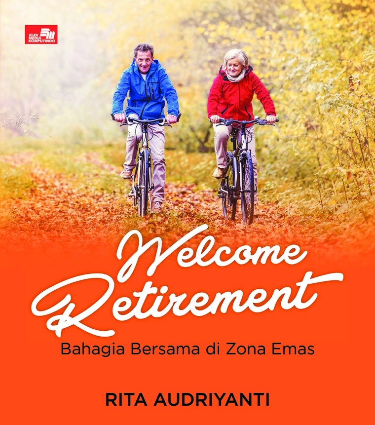 Buku Digital Welcome Retirement oleh Rita Audriyanti