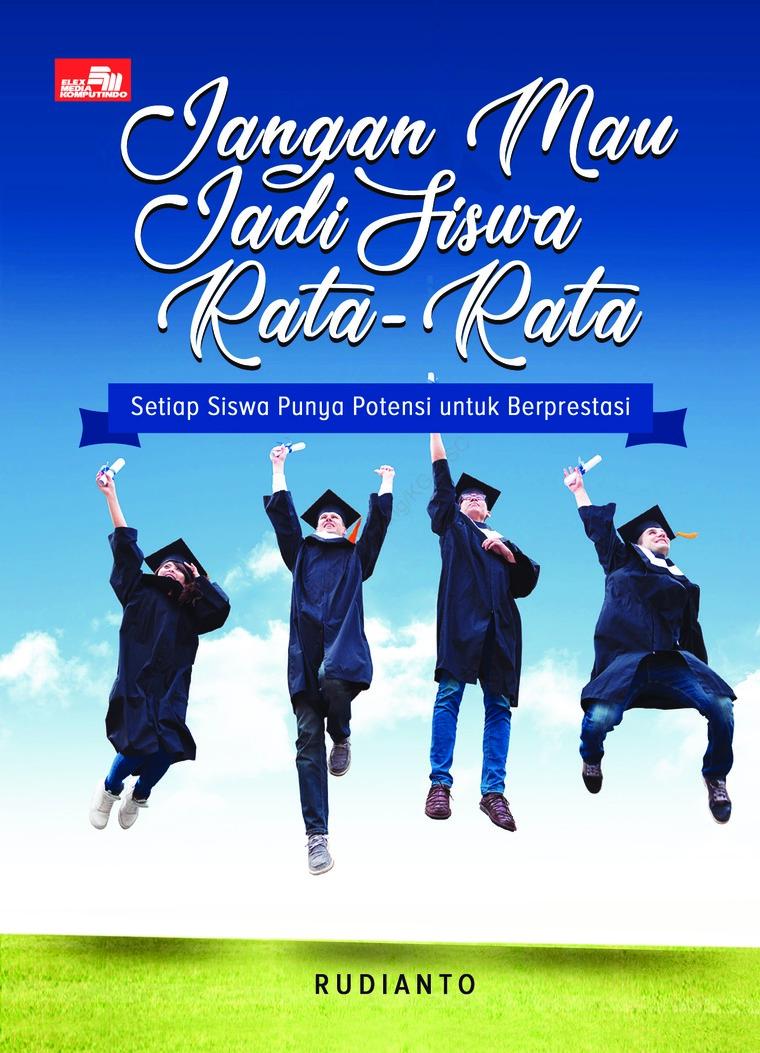 Buku Digital Jangan Mau Jadi Siswa Rata-Rata oleh Rudianto