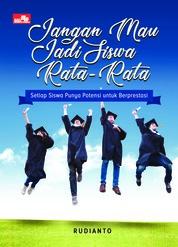 Jangan Mau Jadi Siswa Rata-Rata by Rudianto Cover