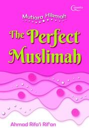 Cover Mutiara Hikmah The Perfect Muslimah oleh Ahmad Rifa`i Rif`an