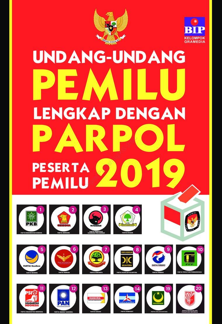 Buku Digital Undang-Undang Pemilu Lengkap Dengan Parpol Peserta Pemilu 2019 oleh Tim Redaksi BIP