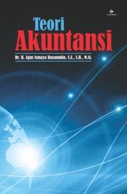 Cover Teori Akuntansi oleh Agus Ismaya Hasanudin, S.E., S.H., M.Si.