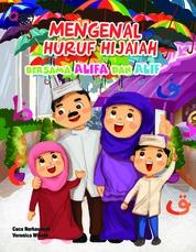 Cover Mengenal Huruf Hijaiah Bersama Alifa dan Alif oleh Cucu Nurhasanah dan Veronica Winata