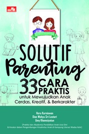 Cover Solutif Parenting oleh Heru Kurniawan, Dian Wahyu Sri Lestari