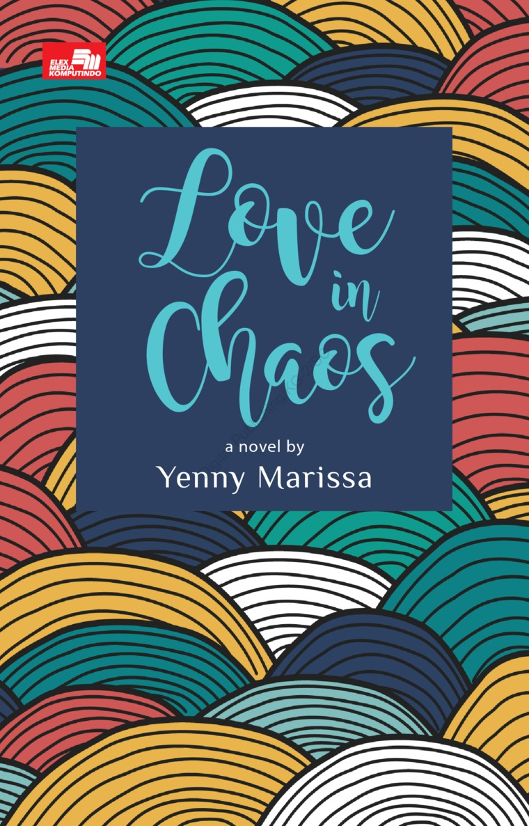 Love in Chaos by Yenny Marissa Digital Book