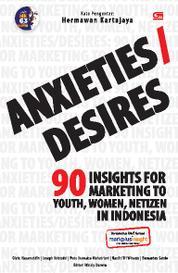 Cover Anxieties / Desires oleh Hermawan Kartajaya