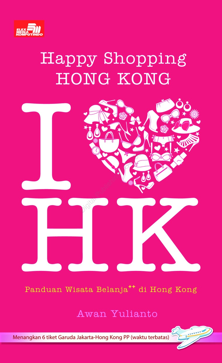 Buku Digital Happy Shopping Hong Kong oleh Awan Yulianto