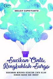 Cover Sucikan Cinta, Rengkuhlah Surga oleh Deejay Supriyanto