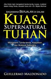 Cover Bagaimana Berjalan di dalam Kuasa Supernatural Tuhan oleh Guillermo Maldonado