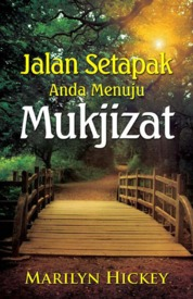 Jalan Setapak Anda Menuju Mukjizat by Marilyn Hickey Cover