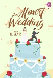 Cover The Almost Wedding oleh N. Eka. P